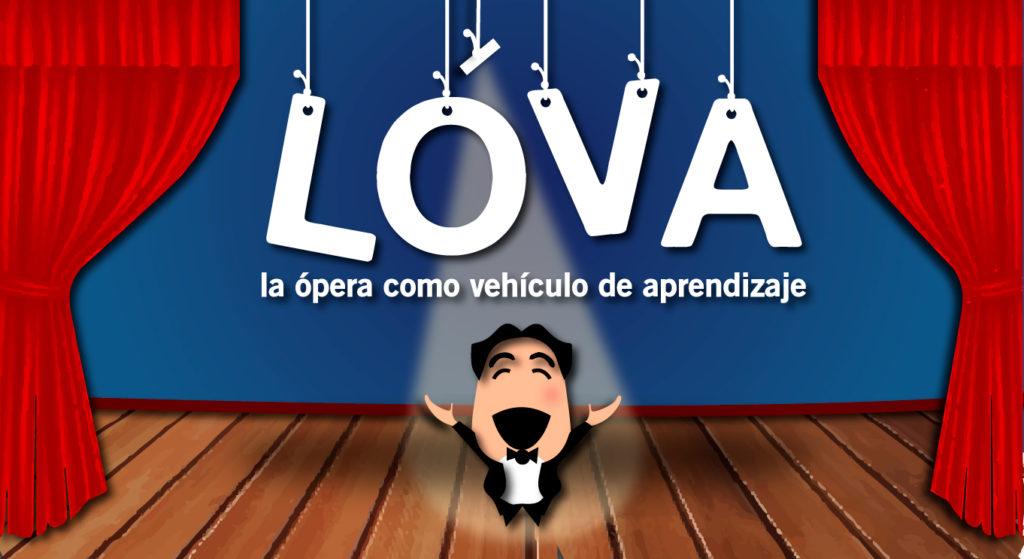 Primeros pasos del Proyecto LOVA